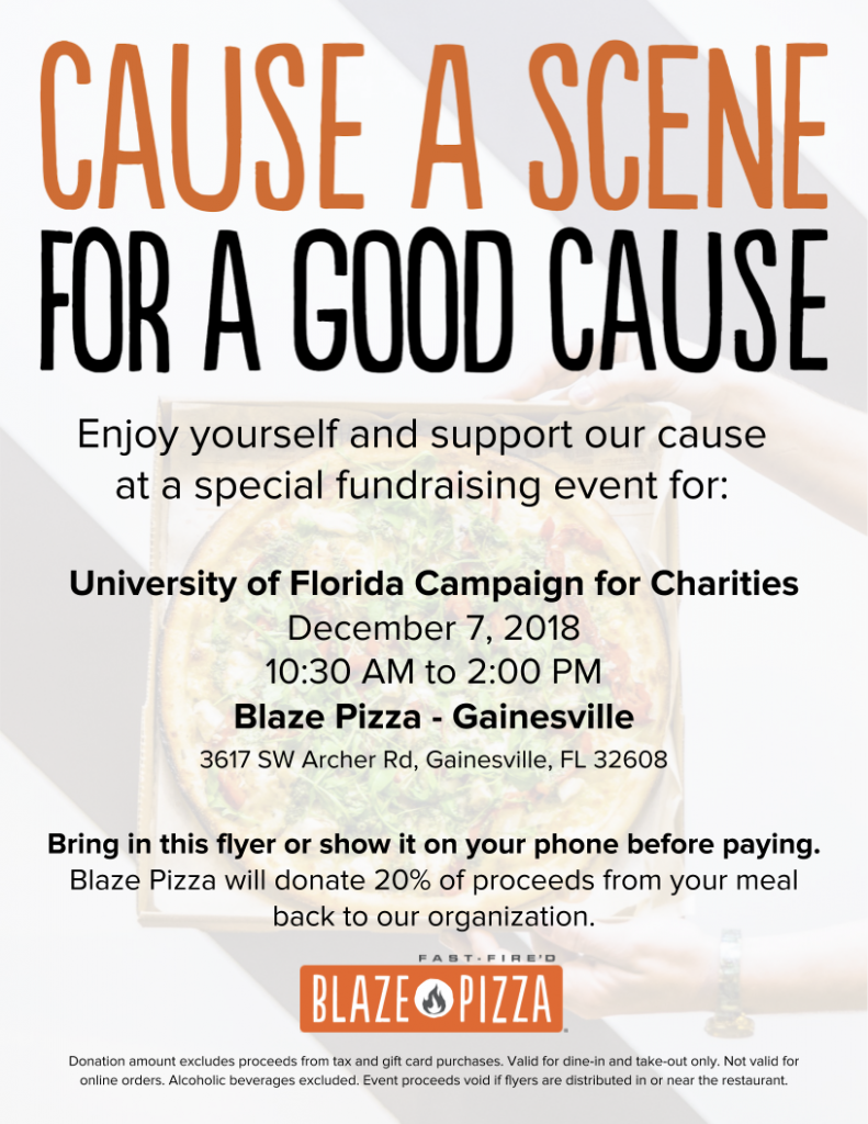 cause a scene for a good cause enjoy yourself and support our cause at a special fundraising event for ufcc dec. 7, 10:30 a.m. to 2 p.m., at blaze pizza on archer road in gainesville