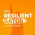 The Resilient Gator - Zoom Edition