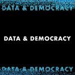 data & democracy